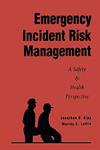 9780471286639: Emergency Incident Risk Management: A Safety & Health Perspective