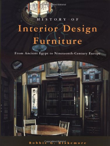 9780471286769: History of Interior Design and Furniture: From Ancient Egypt to Nineteenth-Century Europe