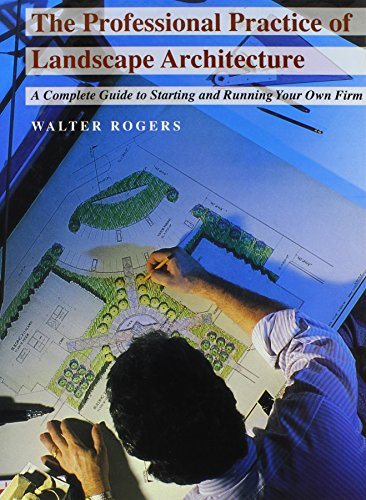 9780471286806: The Professional Practice of Landscape Architecture: A Complete Guide to Starting and Running Your Own Firm