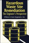 9780471286936: Hazardous Waste Site Remediation: The Engineer's Perspective