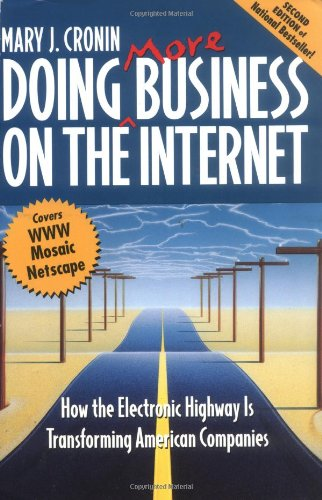 Doing More Business on the Internet: How: Mary J. Cronin