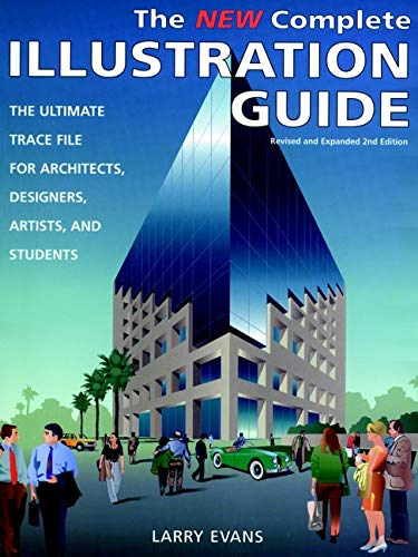 9780471287544: The New Complete Illustration Guide: The Ultimate Trace File for Architects, Designers, Artists, and Students