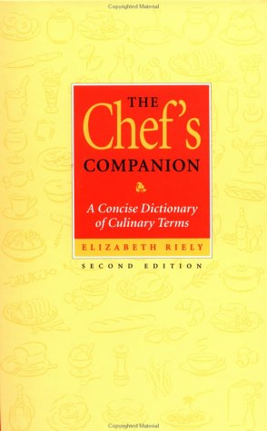 9780471287599: The Chef's Companion: A Concise Dictionary of Culinary Terms, 2nd Edition