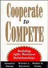 9780471287605: Cooperate to Compete: Building Agile Business Relationships