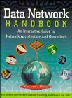 9780471287759: Data Network Handbook: An Interactive Guide to Network Architecture and Operations