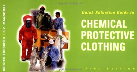 9780471287971: Quick Selection Guide to Chemical Protective Clothing, 3rd Edition