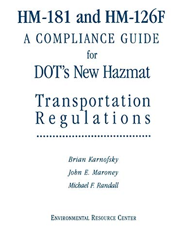 HM-181 and HM-126F: A Compliance Guide for: Brian Karnofsky, John