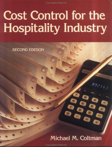 Cost Control for the Hospitality Industry: Michael M. Coltman