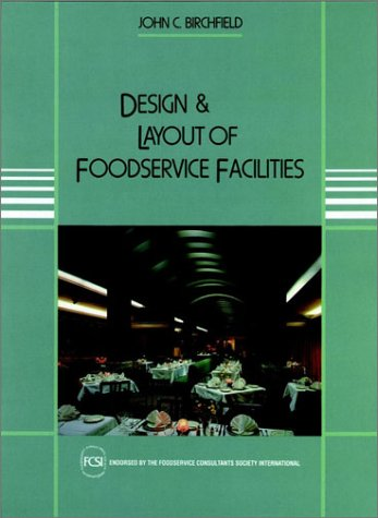 9780471288657: Design and Layout of Foodservice Facilities