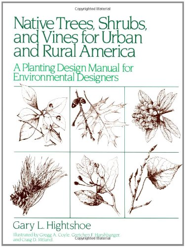 9780471288794: Native Trees Shrubs, and Vines for Urban and Rural America: A Planting Design Manual for Environmental Designers