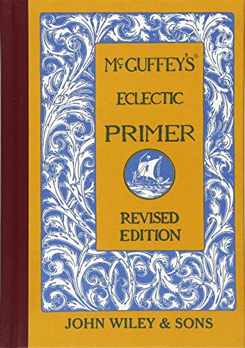 9780471288886: McGuffey's Eclectic Primer, Revised Edition