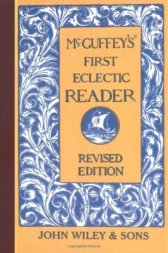 9780471288893: McGuffey's First Eclectic Reader, Revised Edition