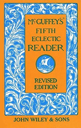 McGuffey's Fifth Eclectic Reader: McGuffey