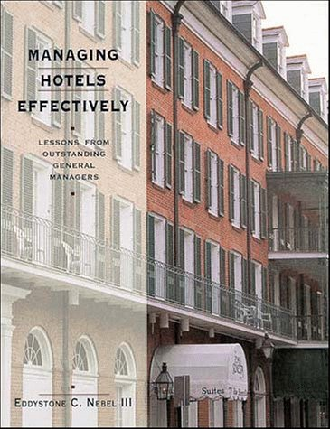 9780471289098: Managing Hotels Effectively: Lessons from Outstanding General Managers (Hospitality)