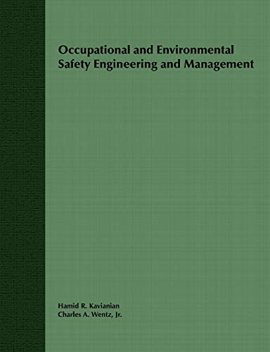 9780471289128: Occupational and Environmental Safety Engineering and Management