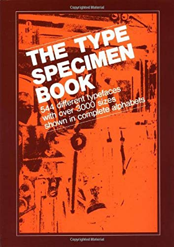 9780471289531: The Type Specimen Book: 544 Different Typefaces with Over 3000 Sizes Shown in Complete Alphabets