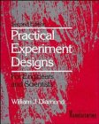 Practical Experiment Designs: For Engineers and Scientists: William J. Diamond