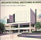 9780471289746: Architectural Sketching in Markers