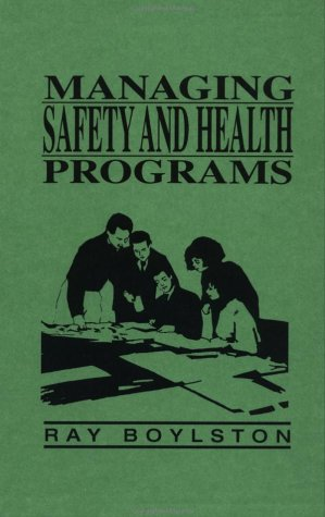 9780471289777: Managing Safety and Health Programs