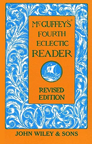 9780471289845: McGuffey's Fourth Eclectic Reader