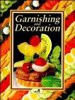 9780471289883: Garnishing and Decoration
