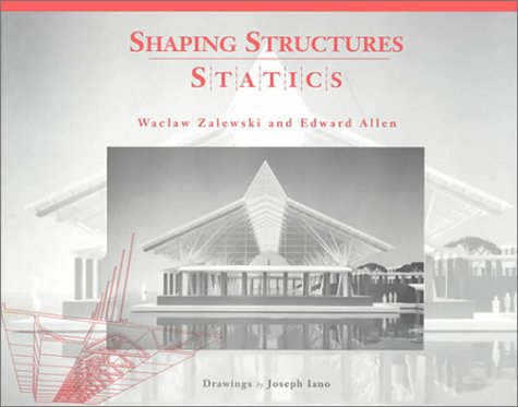 9780471289968: Shaping Structures: Statics