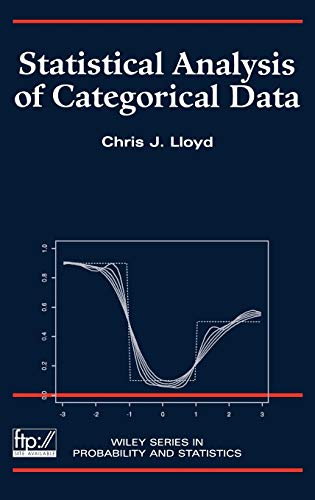 Statistical Analysis of Categorical Data (Wiley Series in Probability and Statistics): Lloyd, Chris...