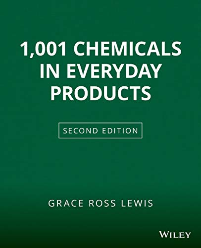 1001 Chemicals In Everyday Products, 2Nd Edition