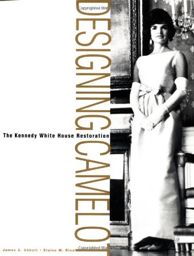 9780471292425: Designing Camelot: The Kennedy White House Restoration