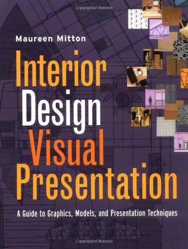 9780471292593: Interior Design Visual Presentation: A Guide To Graphics,  Models, And Presentation
