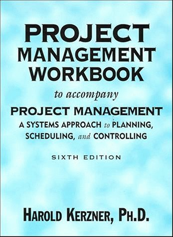 9780471292715: Project Management Workbook to Accompany Project Management: A Systems Approach to Planning, Scheduling, and Controlling Workbook