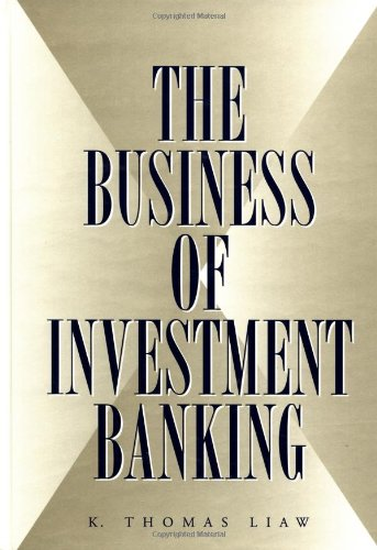 9780471293057: The Business of Investment Banking