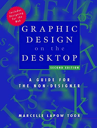Graphic Design on the Desktop : A: Marcelle Lapow Toor