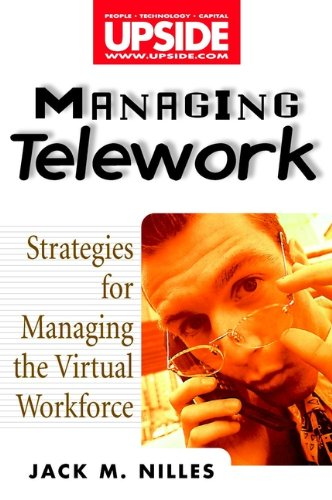 9780471293163: Managing Telework: Strategies for Managing the Virtual Workforce