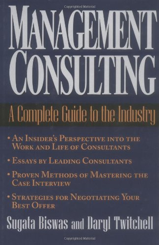 9780471293521: Management Consulting: A Complete Guide to the Industry