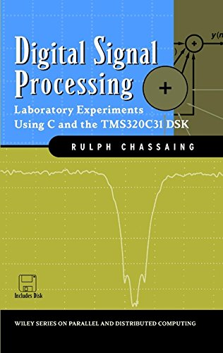 9780471293620: Digital Signal Processing: Laboratory Experiments Using C and the Tms320c31 Dsk (Topics in Digital Signal Processing)