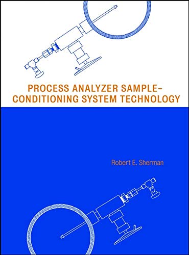 9780471293644: Process Analyzer Sample-Conditioning System Technology (Wiley Series in Chemical Engineering)