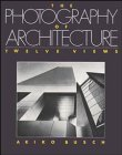 9780471293699: The Photography of Architecture: Twelve Views