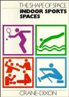 9780471293866: The Shape of Space: Indoor Sports Spaces