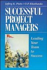 Successful Project Managers: Leading Your Team to Success (0471294039) by Jeffrey K. Pinto; O. P. Kharbanda; O Kharbanda