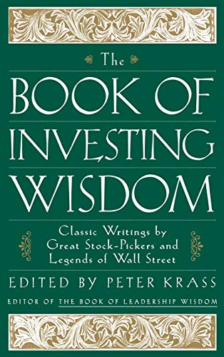 9780471294542: The Book of Investing Wisdom: Classic Writings by Great Stock-Pickers and Legends of Wall Street