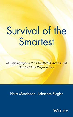 9780471295600: Survival of the Smartest: Managing Information for Rapid Action and World-Class Performance