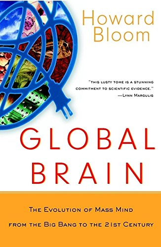 9780471295846: Global Brain: The Evolution of Mass Mind from the Big Bang to the 21st Century