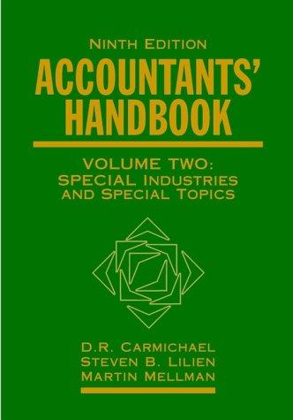 Accountant's Handbook, Volume 1: Financial Accounting: D. R. Carmichael;