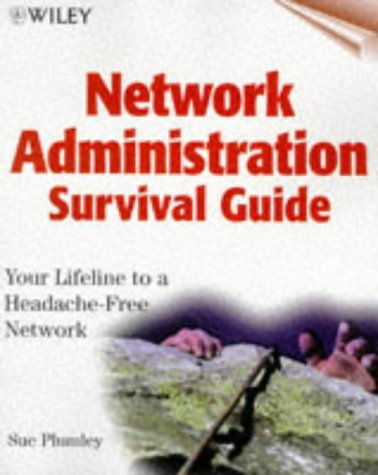 9780471296218: Network Administration Survival Guide