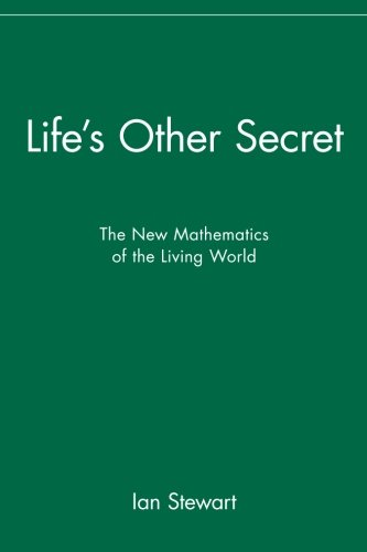 9780471296515: Life's Other Secret: The New Mathematics of the Living World