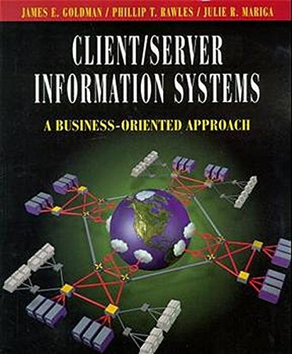 9780471296546: Client/Server Information Systems: A Business-Oriented Approach