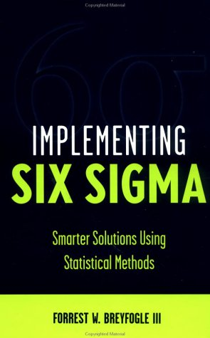9780471296591: Implementing Six Sigma: Smarter Solutions Using Statistical Methods: Statistical Methods for Testing, Development, Manufacturing and Service