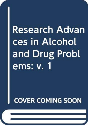 9780471297376: Research Advances in Alcohol and Drug Problems: v. 1