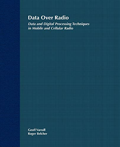 9780471297772: Data Over Radio Data and Digital Processing Techniques in Mobile and Cellular Radio (Data and Digital Processing Techniques in Mobile and Collula)